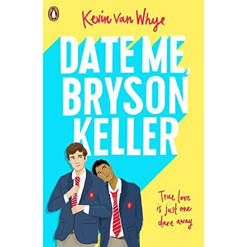 Kevin van Whye - Date Me, Bryson Keller - Preis vom 13.06.2021 04:45:58 h