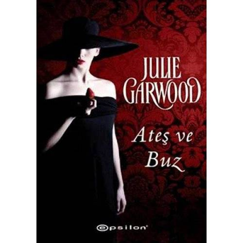 Julie Garwood - Garwood, J: Ates ve Buz - Preis vom 12.06.2021 04:48:00 h