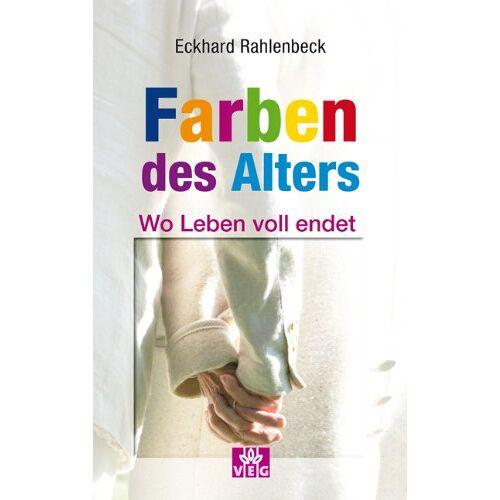Eckhard Rahlenbeck - Die Farben des Alters - Preis vom 20.06.2021 04:47:58 h