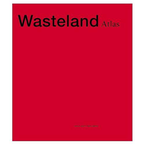 Maxim Kantor - Maxim Kantor. Wasteland Atlas: Wastelands Atlas - Preis vom 15.06.2021 04:47:52 h