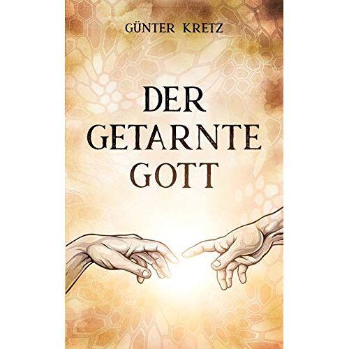 Günter Kretz - Der getarnte Gott - Preis vom 11.06.2021 04:46:58 h