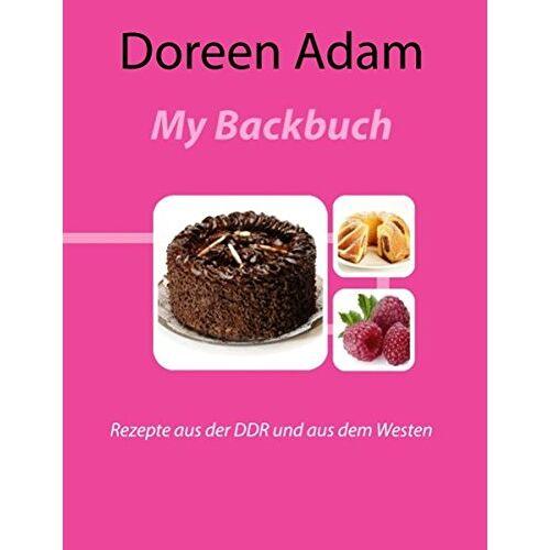 Doreen Adam - My Backbuch - Preis vom 29.07.2021 04:48:49 h