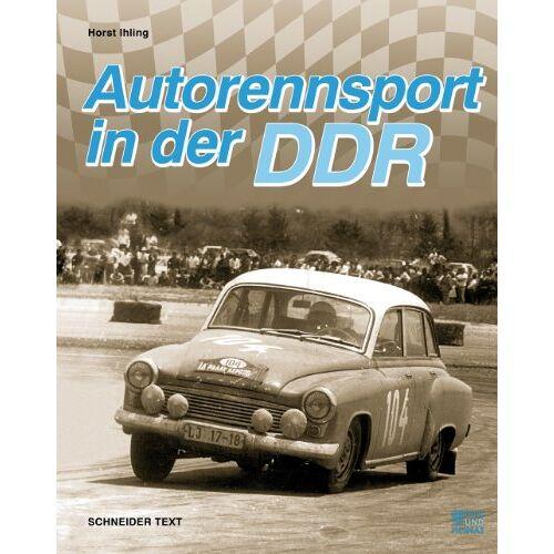 Horst Ihling - Autorennsport in der DDR - Preis vom 15.06.2021 04:47:52 h