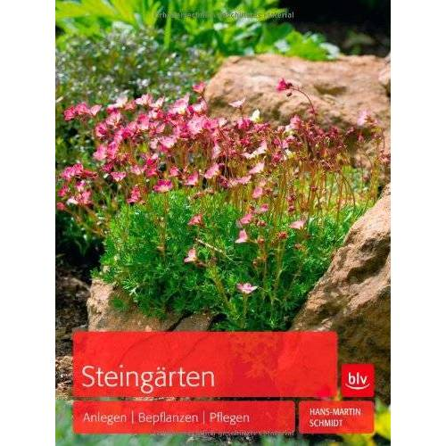 Hans-Martin Schmidt - Steingärten: Anlegen - Bepflanzen - Pflegen - Preis vom 11.06.2021 04:46:58 h