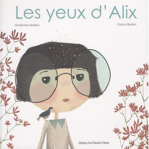 Gwénola Morizur - Les yeux d'Alix - Preis vom 14.06.2021 04:47:09 h