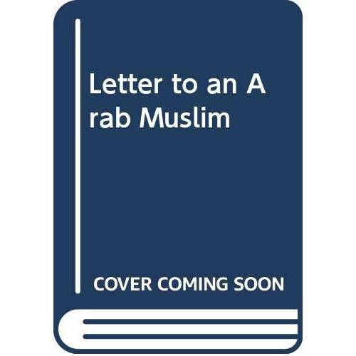 - Letter to an Arab Muslim - Preis vom 29.07.2021 04:48:49 h