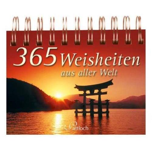 - 365 Weisheiten aus aller Welt - Preis vom 16.06.2021 04:47:02 h