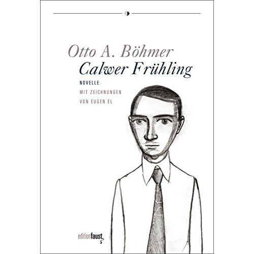 Böhmer, Otto A. - Calwer Frühling: Novelle - Preis vom 20.06.2021 04:47:58 h