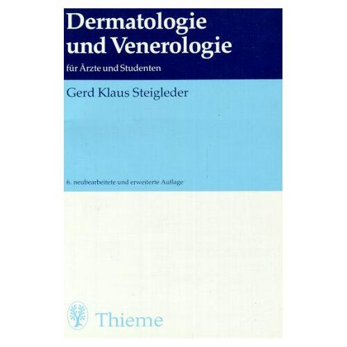 Steigleder, Gerd Kl. - Dermatologie und Venerologie - Preis vom 19.06.2021 04:48:54 h