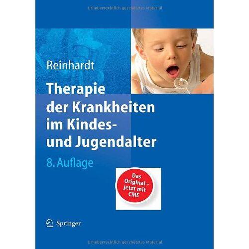 Dietrich Reinhardt - Therapie der Krankheiten im Kindes- und Jugendalter - Preis vom 09.09.2021 04:54:33 h