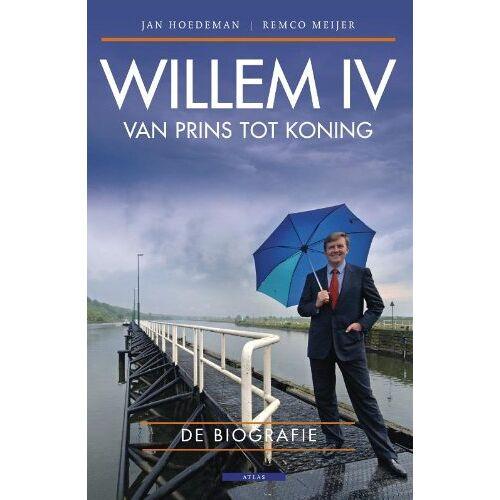 Jan Hoedeman - Willem IV: van Prins tot koning - Preis vom 20.10.2021 04:52:31 h