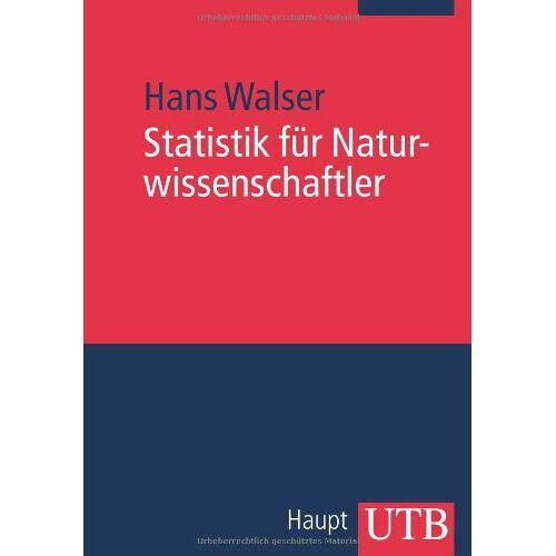 Hans Walser - Statistik für Naturwissenschaftler - Preis vom 21.06.2021 04:48:19 h