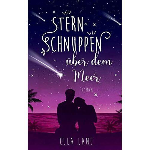 Ella Lane - Sternschnuppen über dem Meer - Preis vom 16.06.2021 04:47:02 h