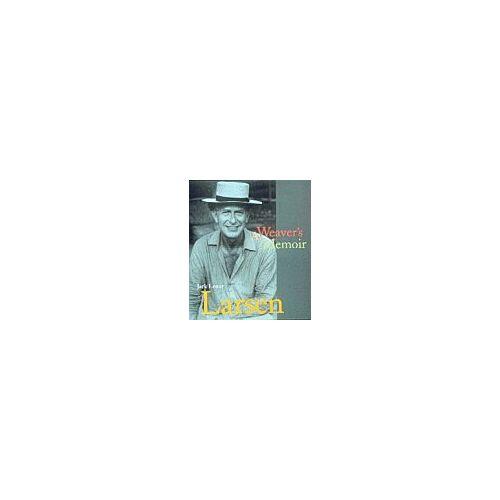 Larsen, Jack Lenor - Jack Lenor Larsen: A Weaver's Memoir (Histoire) - Preis vom 20.06.2021 04:47:58 h
