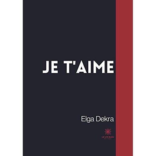 Elga Dekra - Je t'aime - Preis vom 18.06.2021 04:47:54 h