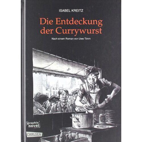 Isabel Kreitz - Die Entdeckung der Currywurst - Preis vom 13.06.2021 04:45:58 h