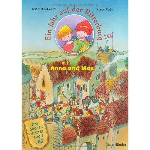 Uschi Knobeloch - Ein Jahr auf der Ritterburg mit Anna und Max - Preis vom 23.09.2021 04:56:55 h