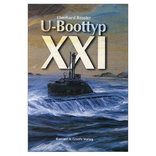 Eberhard Rössler - U-Boottyp XXI - Preis vom 13.09.2021 05:00:26 h