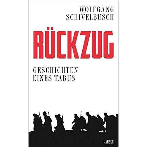 Wolfgang Schivelbusch - Rückzug: Geschichten eines Tabus - Preis vom 16.06.2021 04:47:02 h