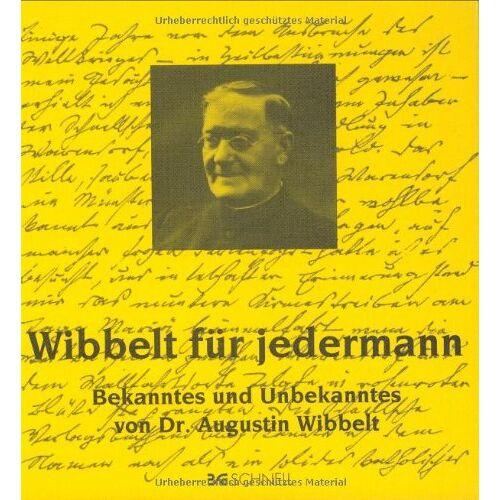 Becker, Paul Dr. (Hrsg.) - Wibbelt für jedermann: Bekanntes und Unbekanntes - Preis vom 11.06.2021 04:46:58 h