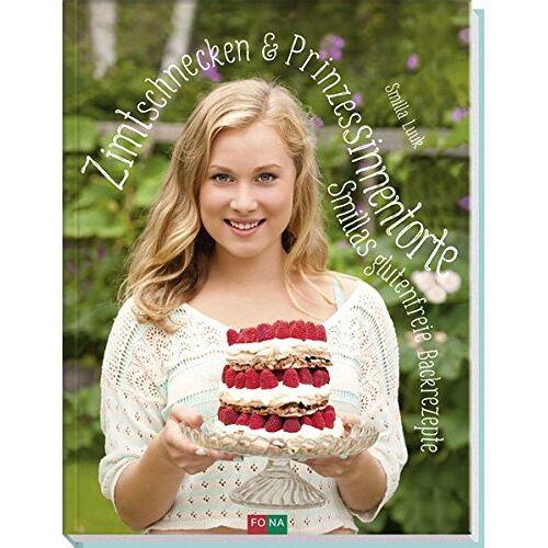 Smilla Luuk - Zimtschnecken und Prinzessinnentorte: Smillas glutenfreie Backrezepte - Preis vom 27.07.2021 04:46:51 h