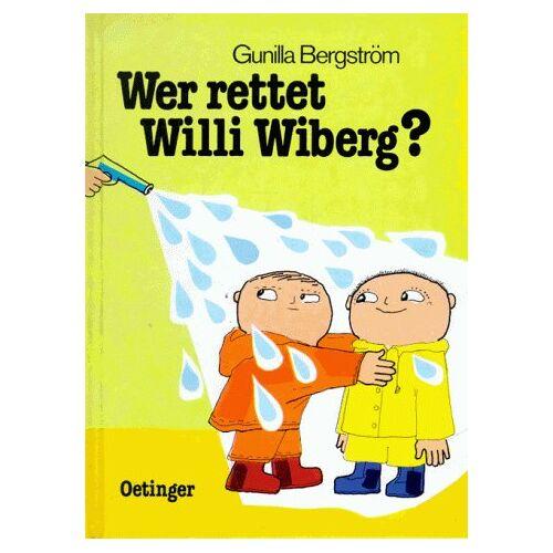 Gunilla Bergström - Wer rettet Willi Wiberg - Preis vom 23.07.2021 04:48:01 h