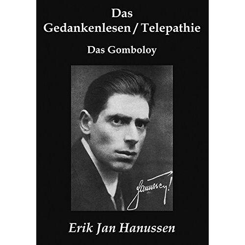 Hanussen, Erik Jan - Das Gedankenlesen/Telepathie & Das Gomboloy - Preis vom 16.06.2021 04:47:02 h