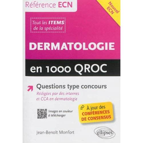 Jean-Benoît Monfort - Dermatologie en 1000 QROC - Preis vom 19.06.2021 04:48:54 h