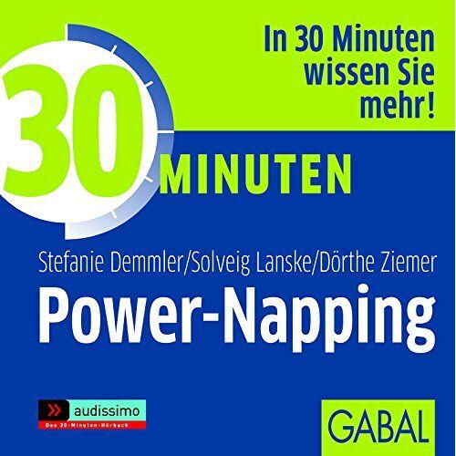 Stefanie Demmler - 30 Minuten Power-Napping - Preis vom 09.06.2021 04:47:15 h