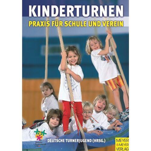 Deutsche Turnerjugend - Kinderturnen - Praxis für Schule und Verein - Preis vom 17.06.2021 04:48:08 h