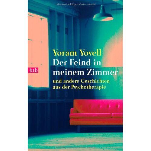 Yoram Yovell - Der Feind in meinem Zimmer: und andere Geschichten aus der Psychotherapie - Preis vom 19.06.2021 04:48:54 h