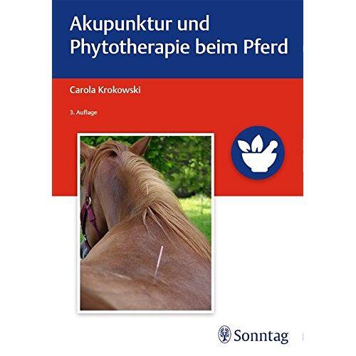 Carola Krokowski - Akupunktur und Phytotherapie beim Pferd - Preis vom 02.08.2021 04:48:42 h