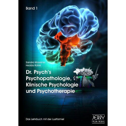 Sandra Maxeiner - Dr. Psych's Psychopathologie, Klinische Psychologie und Psychotherapie, Band I - Preis vom 29.07.2021 04:48:49 h