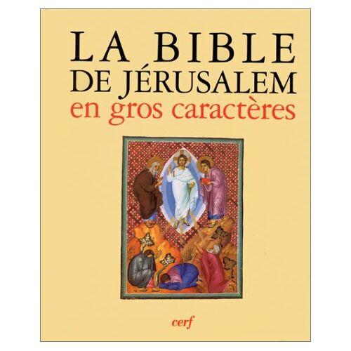 - La Bible de Jérusalem en gros caractères : La sainte Bible (Bible de Jerusalem) - Preis vom 16.06.2021 04:47:02 h