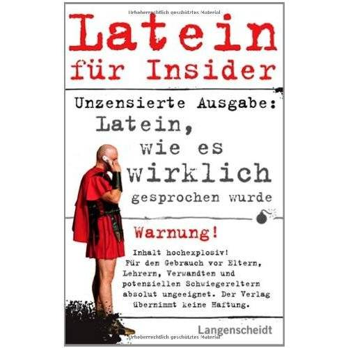 - Latein für Insider: Latein, wie es wirklich gesprochen wurde - Preis vom 15.06.2021 04:47:52 h