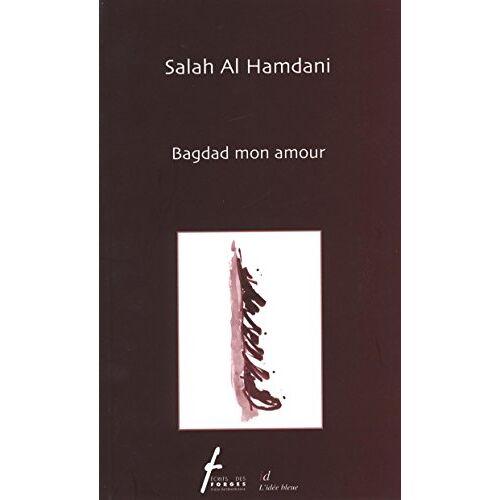 - Bagdad mon amour - Preis vom 16.06.2021 04:47:02 h