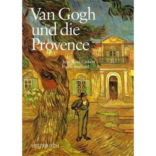Clebert, Jean-Paul; Richard, Pierre - Van Gogh und die Provence - Preis vom 12.06.2021 04:48:00 h