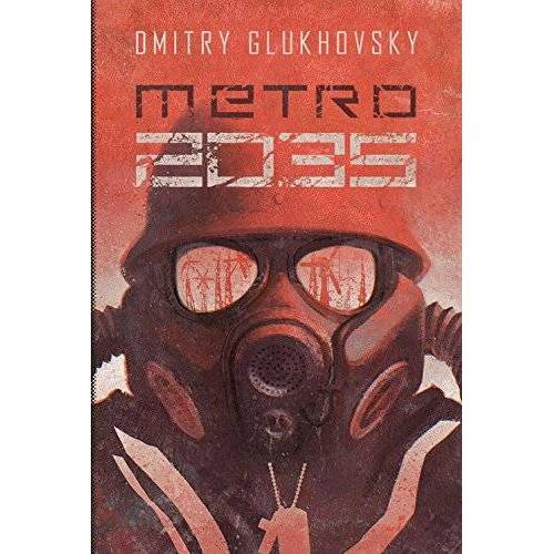 Dmitry Glukhovsky - Metro 2035 - Preis vom 16.06.2021 04:47:02 h