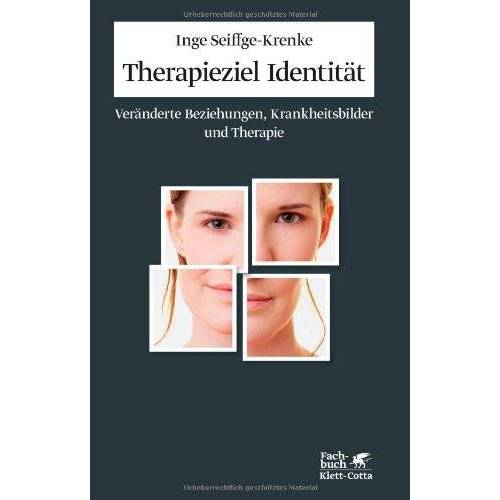 Inge Seiffge-Krenke - Therapieziel Identität: Veränderte Beziehungen, Krankheitsbilder und Therapie - Preis vom 12.10.2021 04:55:55 h