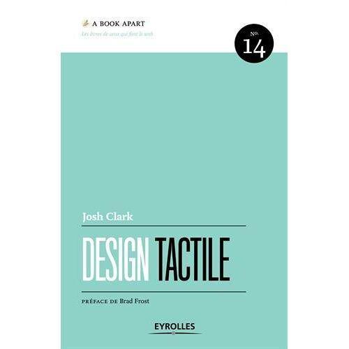 Josh Clark - Design tactile - Preis vom 23.07.2021 04:48:01 h
