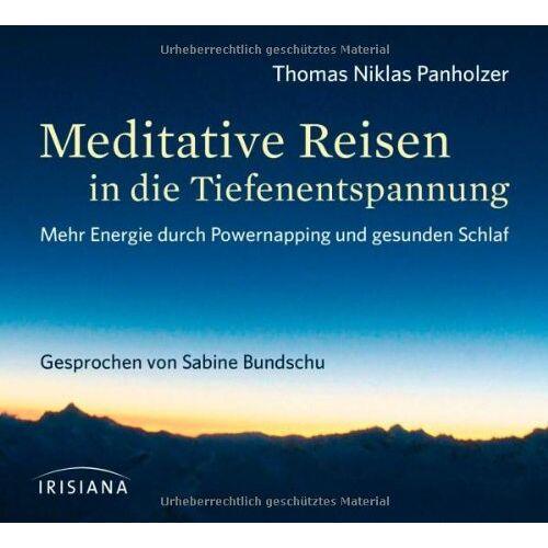 Panholzer, Thomas Niklas - Meditative Reisen in die Tiefenentspannung CD: Mehr Energie durch Powernapping und gesunden Schlaf - Preis vom 09.06.2021 04:47:15 h