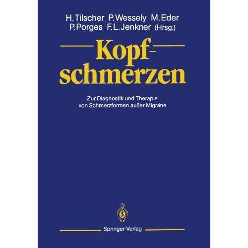 Hans Tilscher - Kopfschmerzen: Zur Diagnostik und Therapie von Schmerzformen außer Migräne - Preis vom 30.07.2021 04:46:10 h