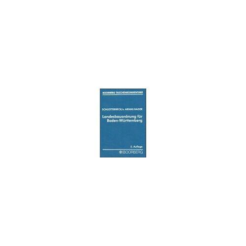 Karlheinz Schlotterbeck - Landesbauordnung für Baden-Württemberg - Preis vom 14.06.2021 04:47:09 h