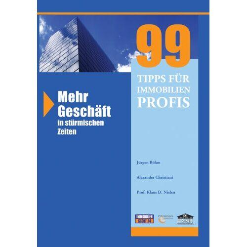 Jürgen Böhm - 99 Tipps für Immobilienprofis - Preis vom 21.06.2021 04:48:19 h