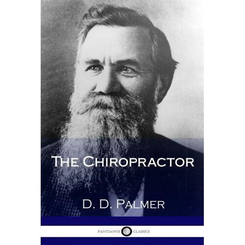 Palmer, D. D. - The Chiropractor - Preis vom 17.05.2021 04:44:08 h