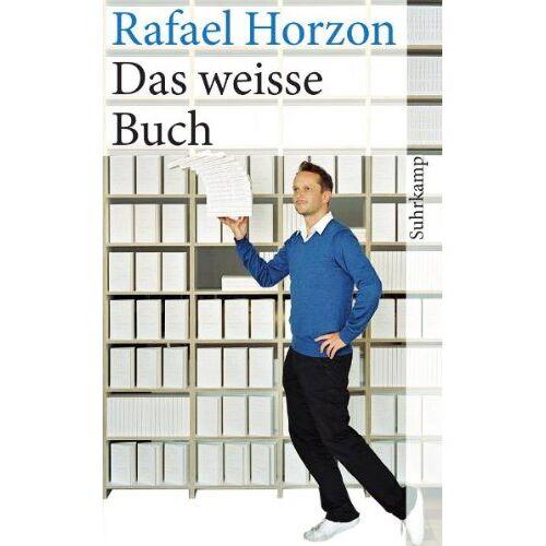 Rafael Horzon - Das weisse Buch (suhrkamp taschenbuch) - Preis vom 17.06.2021 04:48:08 h