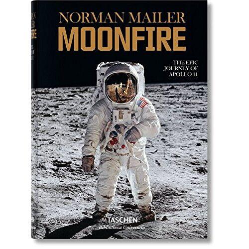 Norman Mailer - Norman Mailer. MoonFire. Die legendäre Reise der Apollo 11 - Preis vom 09.06.2021 04:47:15 h