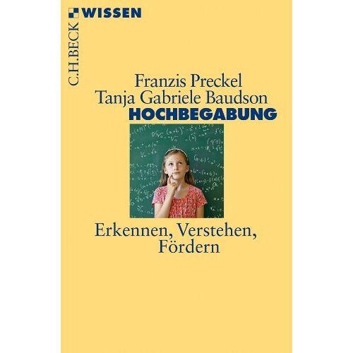 Franzis Preckel - Hochbegabung: Erkennen, Verstehen, Fördern - Preis vom 19.06.2021 04:48:54 h