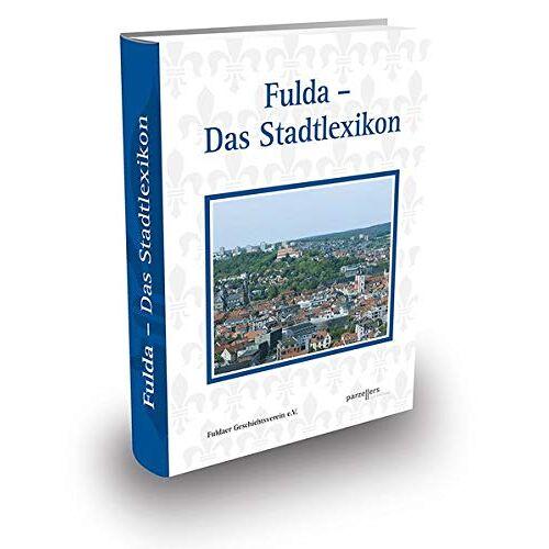 Fuldaer Geschichtsverein - Fulda - Das Stadtlexikon - Preis vom 11.06.2021 04:46:58 h
