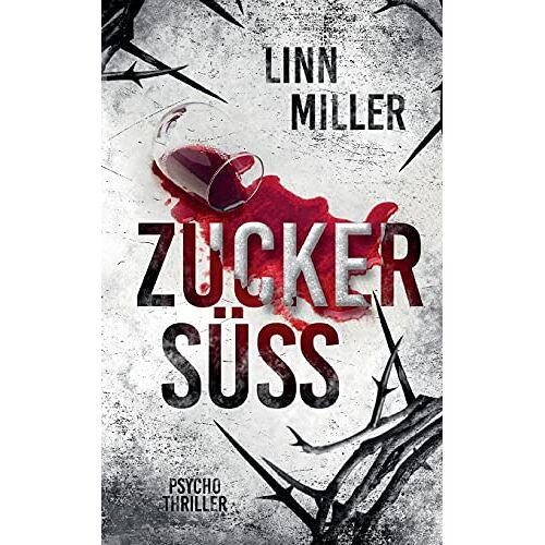 Linn Miller - Zuckersüß - Preis vom 27.07.2021 04:46:51 h